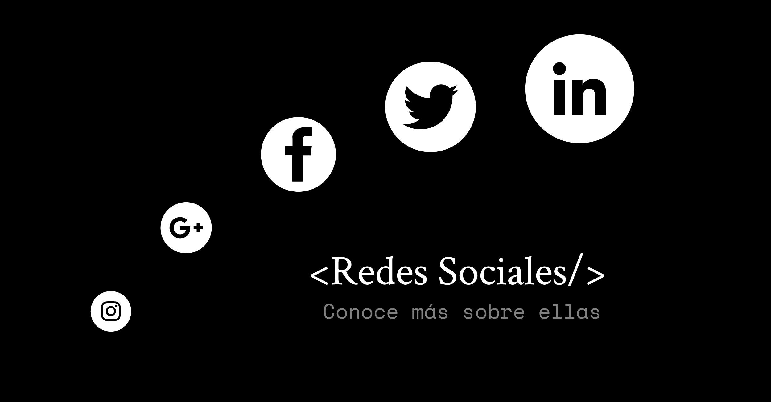 Redes Sociales: Conoce más sobre ellas.